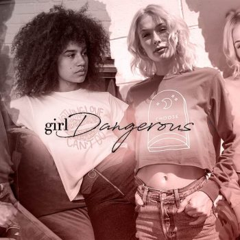New limited edition shirts for women from streetwear brand Girl Dangerous now featured on TheDrop.com
